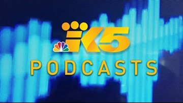 KING 5 Podcasts: Listen to a new take on local news