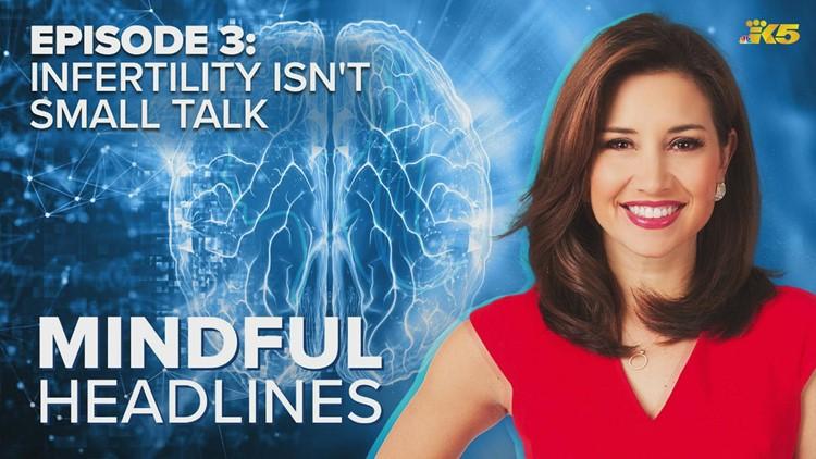 Mindful Headlines Ep. 3 | Infertility Isn't Small Talk