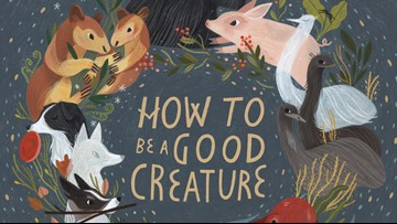 'How to Be a Good Creature' teaches us to respect the loving animals around us