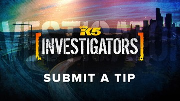 Got a confidential tip for the KING 5 Investigators? Here's how to send it.